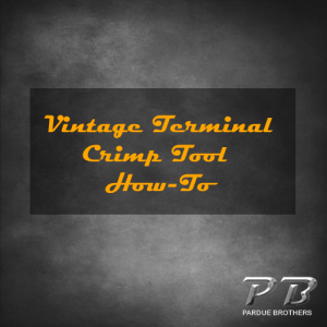 Vintage Terminal Crimp Tool How-To