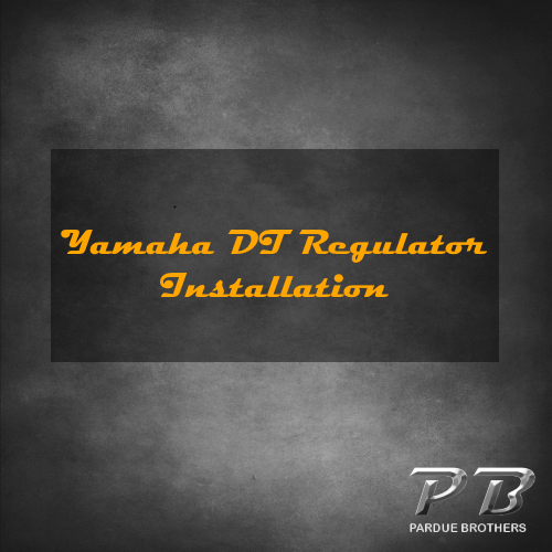 Yamaha DT Regulator Installation